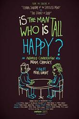 Is The Man Who Is Tall Happy?  showtimes and tickets