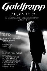 Goldfrapp: Tales of Us showtimes and tickets