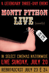 Monty Python Live (Mostly) showtimes and tickets