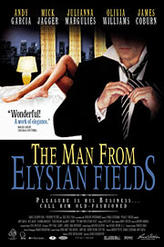 The Man from Elysian Fields showtimes and tickets
