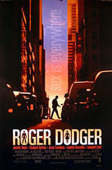 Roger Dodger showtimes and tickets