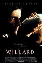 Willard showtimes and tickets