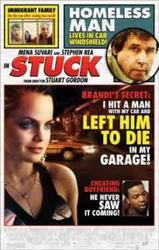 Stuck (2008) showtimes and tickets
