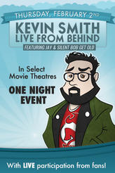 Kevin Smith: LIVE from Behind showtimes and tickets