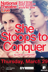 National Theatre Live: She Stoops to Conquer Live showtimes and tickets