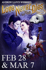 Andrew Lloyd Webber's Love Never Dies showtimes and tickets