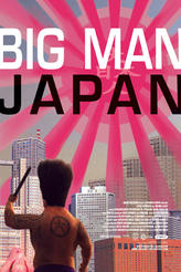 Big Man Japan showtimes and tickets