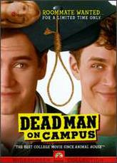 Dead Man on Campus showtimes and tickets