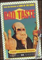 Bad Taste showtimes and tickets