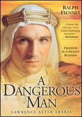 A Dangerous Man: Lawrence After Arabia showtimes and tickets