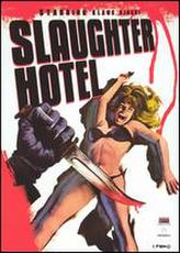 Slaughter Hotel showtimes and tickets