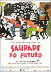 Saudade Do Futuro showtimes and tickets