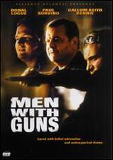 Men With Guns showtimes and tickets