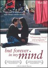 But Forever In My Mind showtimes and tickets