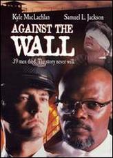 Against the Wall showtimes and tickets