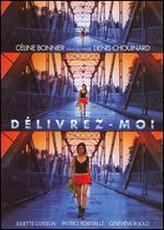 Delivrez-moi showtimes and tickets