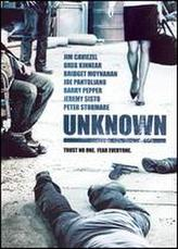 Unknown (2006) showtimes and tickets