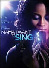 Mama, I Want to Sing! showtimes and tickets