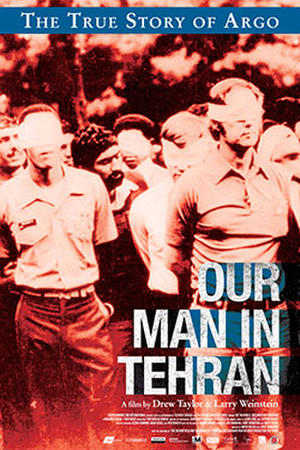 "Poster for ""Our Man In Tehran."""