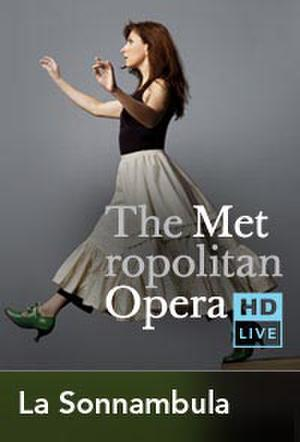 "Poster art for ""The Metropolitan Opera: La Sonnambula."""