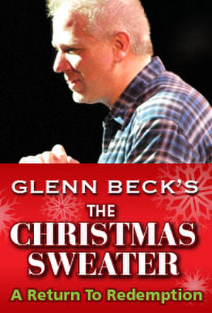 "Poster art for ""Glenn Beck's Christmas Sweater: A Return to Redemption."""