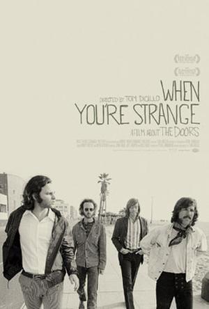 "Poster art for ""When You're Strange."""