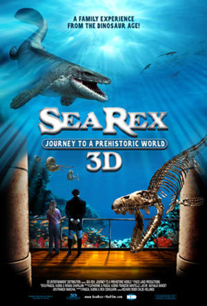 """Poster art for """"Sea Rex: Journey to a Prehistoric World 3D."""""""