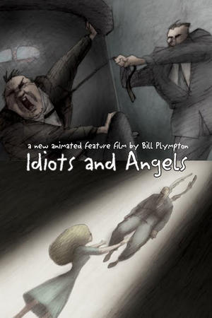 "Poster art for ""Idiots and Angels"""