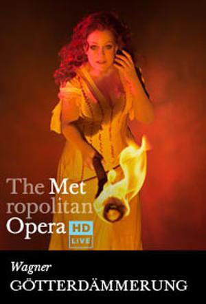 """Poster art for """"The Metropolitan Opera: Götterdämmerung."""""""