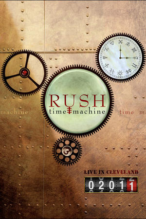 "Poster art for ""Rush: Time Machine."""
