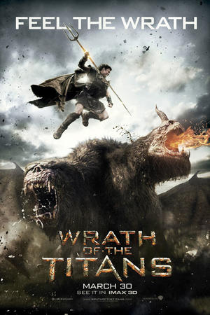 """Poster art for """"Wrath of the Titans: An IMAX 3D Experience."""""""