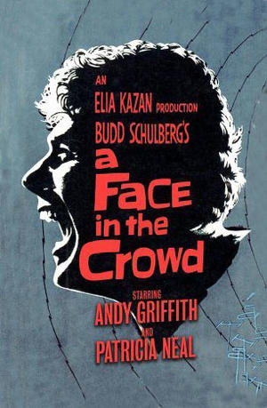"Poster art for ""A Face in the Crowd."""