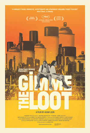 "Poster art for ""Gimme the Loot."""
