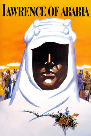 "Poster art for ""Lawrence of Arabia 50th Anniversary Event: Digitally Restored."""