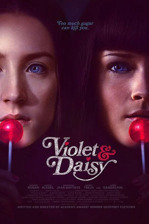 "Poster art for ""Violet & Daisy."""