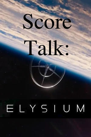 """Poster art for """"Bringing The Elysium Score to Life."""""""