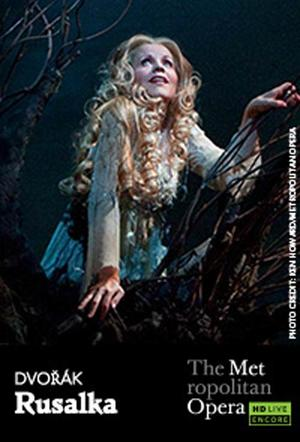 "Poster art for ""The Metropolitan Opera: Rusalka Encore."""