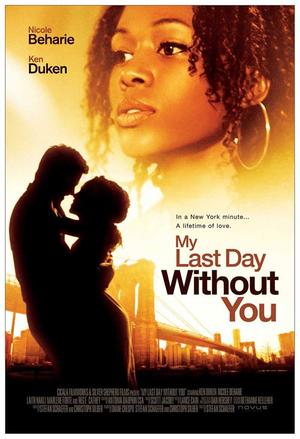 """Poster art for """"My Last Day Without You."""""""