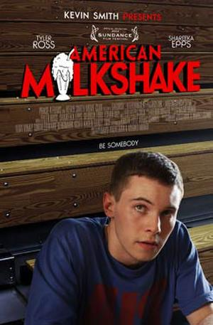 "Poster art for ""American Milkshake."""