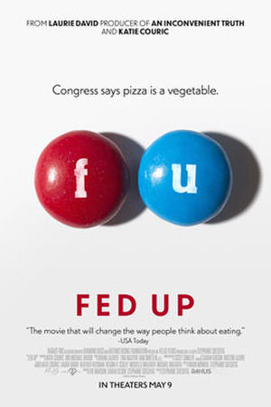 """Poster art for """"Fed Up"""""""