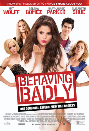 "Poster art for ""Behaving Badly."""