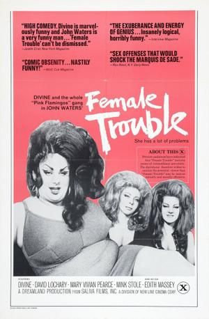 "Poster art for ""Female Trouble."""