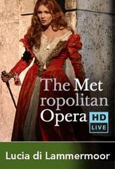 The Metropolitan Opera: Lucia di Lammermoor (2009) showtimes and tickets