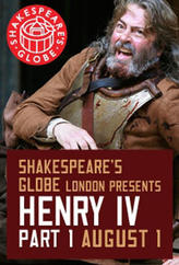 The Globe Theatre Presents Henry IV Part 1 showtimes and tickets