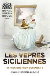 The Royal Opera House: Les Vepres Siciliennes showtimes and tickets