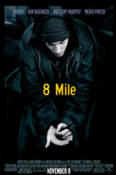 8 Mile showtimes and tickets
