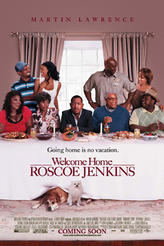 Welcome Home Roscoe Jenkins showtimes and tickets