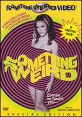 Something Weird showtimes and tickets