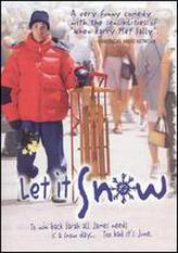 Let It Snow (2001) showtimes and tickets