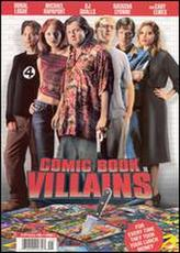 Comic Book Villians showtimes and tickets